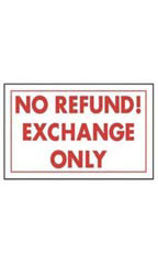 Red & White Policy Sign - No Refund! Exchange Only