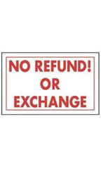 Red & White Policy Sign - No Refund! Or Exchange