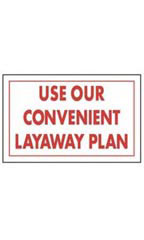 Red & White Policy Sign - Use Our Convenient Layaway Plan