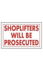 Red & White Policy Sign - Shoplifters Will Be Prosecuted