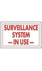Red & White Policy Sign - Surveillance System -In Use-